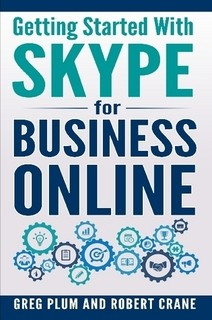 Skype for Business Book from Two O365 Nation Alums!